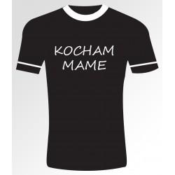 28 Kocham Mame T- shirt