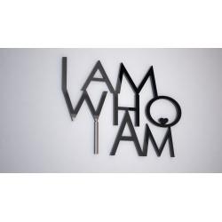 I am who I am  - napis 3 d na ścianę